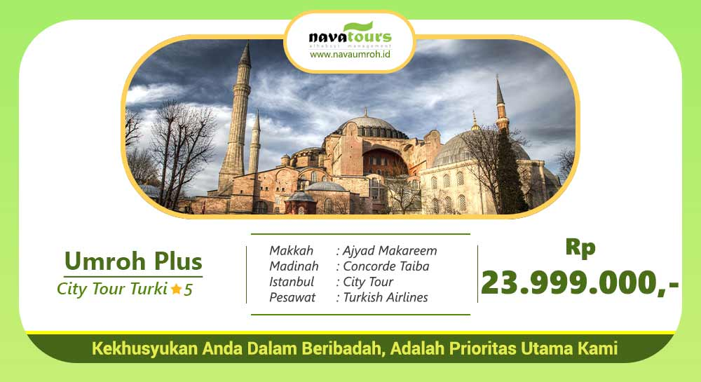 umroh plus turki november bintang 5 rp 23 jutaan nava tour