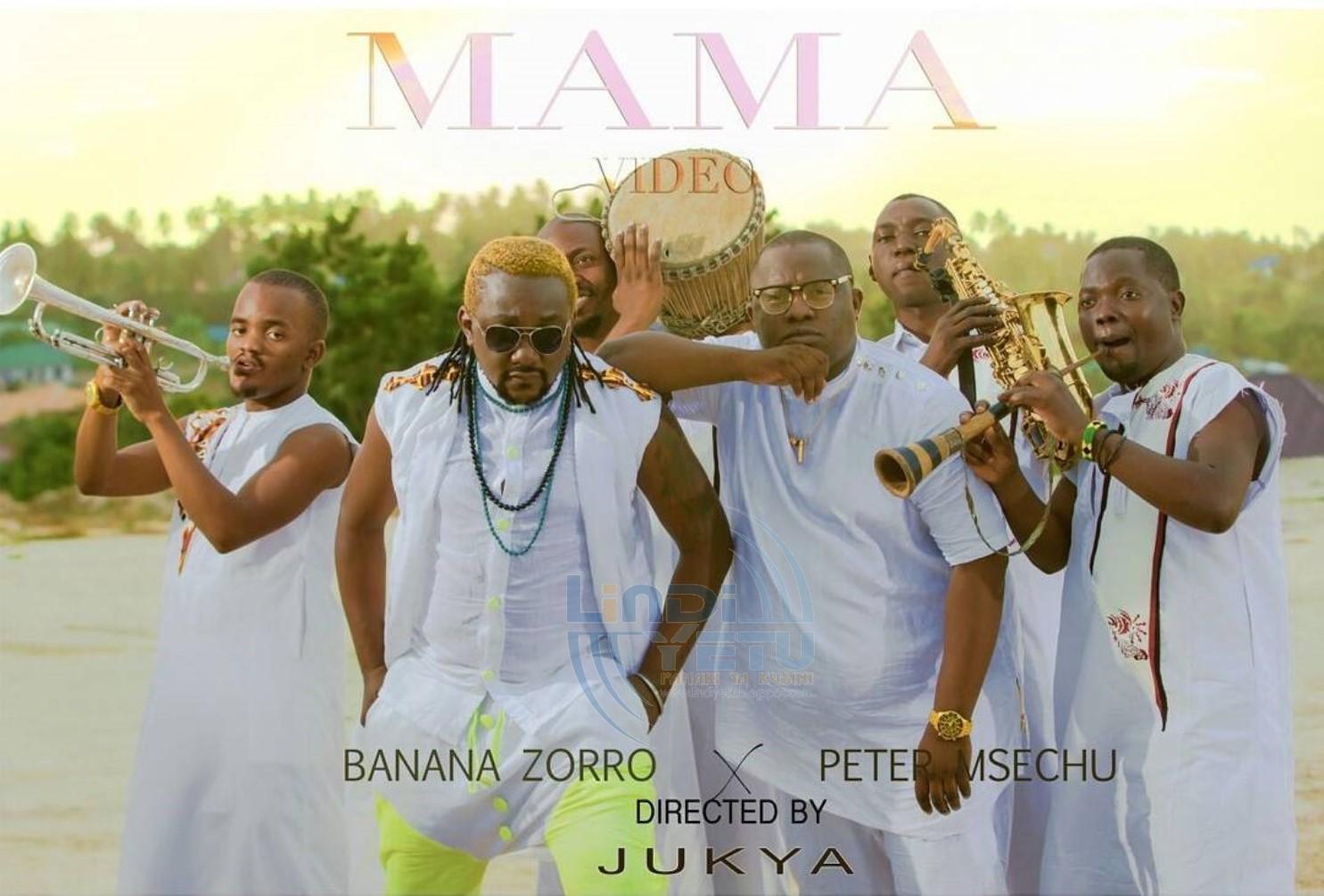 Peter Msechu & Banana Zoro -Mama
