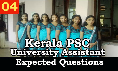 Kerala PSC : Expected Question for University Assistant Exam - 04