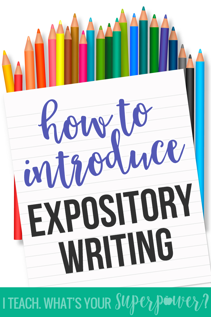 how to teach expository writing 2018-8-15  expository writing - free english learning and teaching resources from varsity tutors.