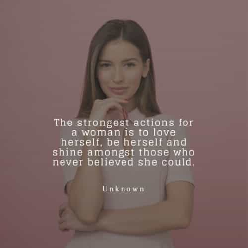 Inspiring strong woman quotes from famous individuals