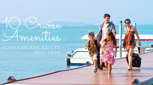 10 Cruise Amenities Both Kids and Adults Will Love  via  www.productreviewmom.com