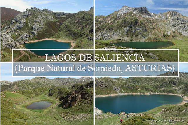 El Parque Natural de Somiedo y los Lagos de Saliencia