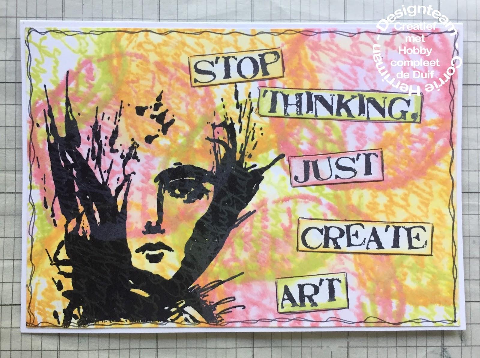 Hobbycompleet De Duif.Madebychook Stop Thinking Just Create Art