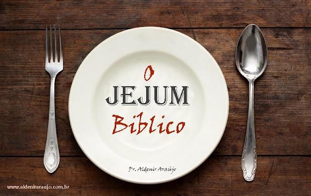 O jejum Bíblico