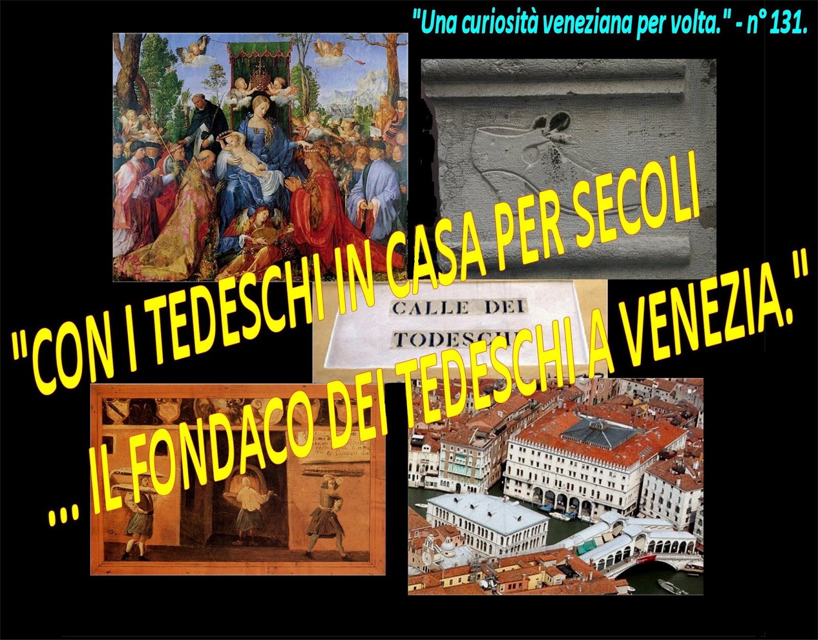 """""""CON I TEDESCHI IN CASA PER SECOLI … IL FONDACO DEI TEDESCHI A VENEZIA."""" 6fd98339ee1"""