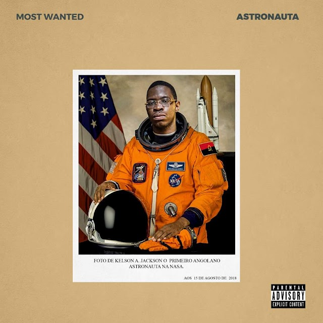 Kelson Monst Wanted - Astronauta (MixTap) [DOWNLOAD]
