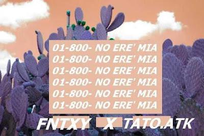 Fntxy - No Ere' Mia (Single) [2016]