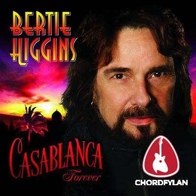 Lirik dan Chord Kunci Gitar Casablanca - Bertie Higgins
