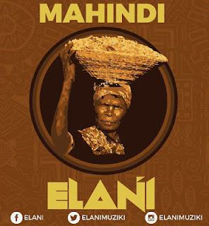 Elani -  Mahindi