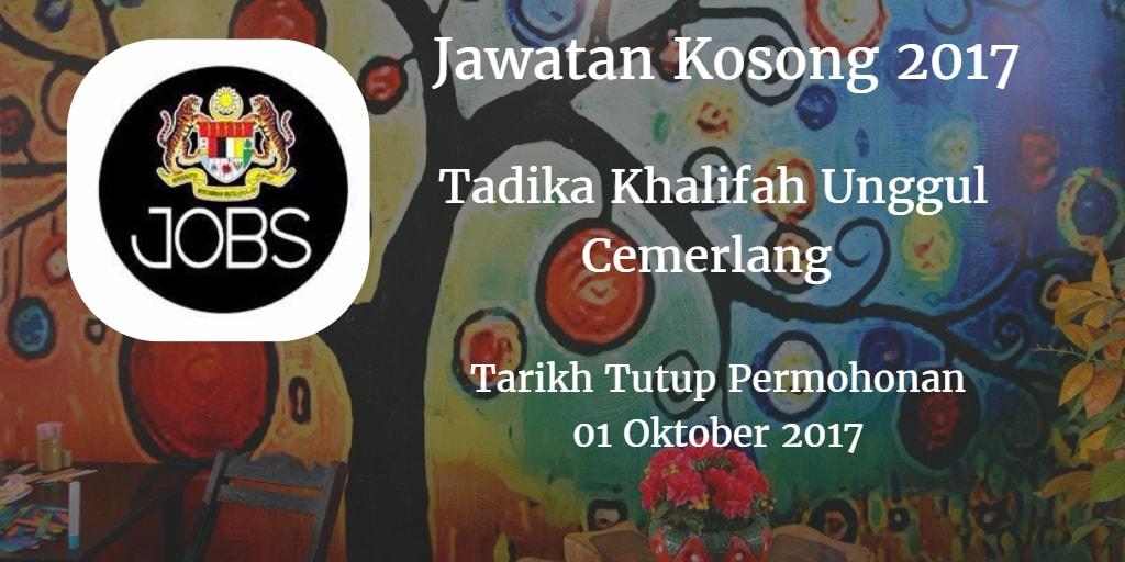 Jawatan KosongTadika Khalifah Unggul Cemerlang 01 Oktober 2017