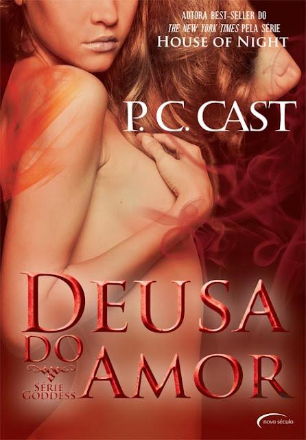 Deusa do Amor - P. C. Cast