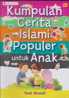 Menanamkan Nilai Tolong-Menolong Pada Anak merupakan resensi atas Buku Kumpulan Cerita Islami Populer untuk Anak karya Yoli Hemdi terbitan Garamedia Pustaka Utama
