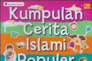 Menanamkan Nilai Tolong-Menolong Pada Anak-Buku Kumpulan Cerita Islami Populer untuk Anak