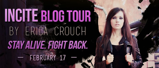 Release Day Blitz: Incite by Erica Crouch + GIVEAWAY!!! | Geeky Chiquitas