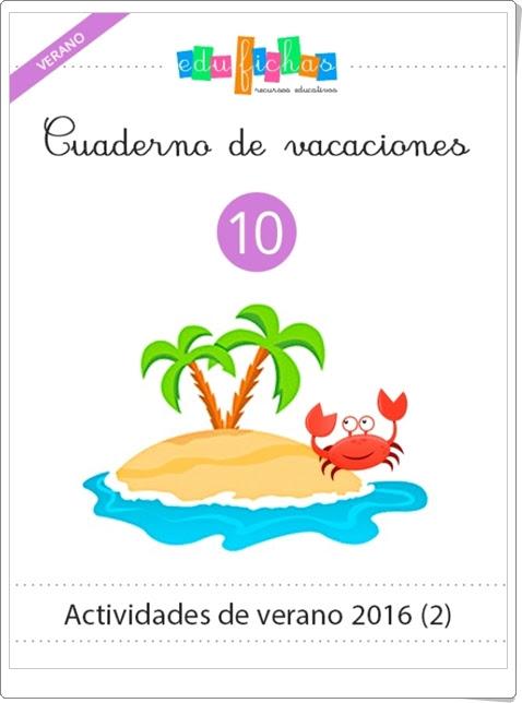 """""""Cuaderno de vacaciones de verano 10 para Educación Infantil"""" (Edufichas)"""