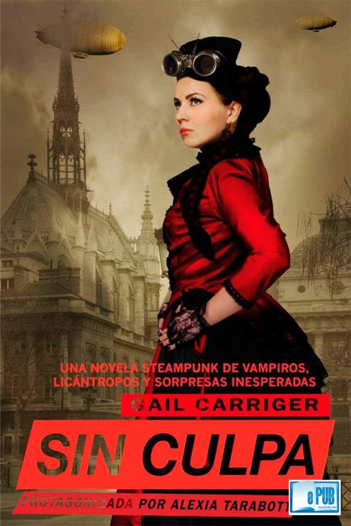 Sin culpa – Gail Carriger