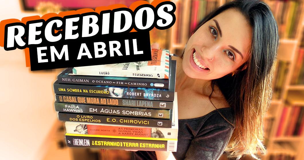 Caixa do Correio: Livros recebidos em abril - muitos thrillers