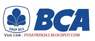 Info Lowker Terbaru Juli 2018 S1 Teknik Bank BCA