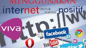 Manfaatkan Internet Untuk Hal Positif