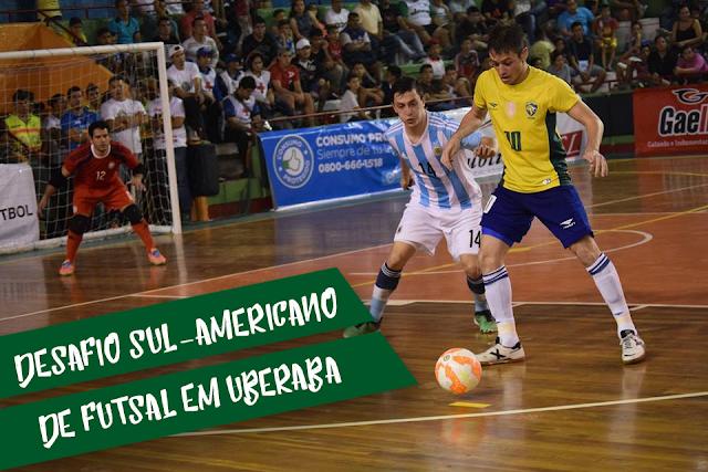 Brasil e Argentina abrem o desafio sul-americano de futsal em Uberaba