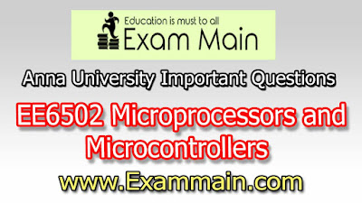 EE6502 Microprocessors and Microcontrollers | Impotent  Questions | Question bank | Syllabus | Model and Previous Question papers | Download PDF