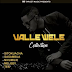 New Audio|Valle Wele _Collection|Watch/Download Now