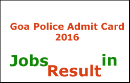 Goa Police Admit Card 2016
