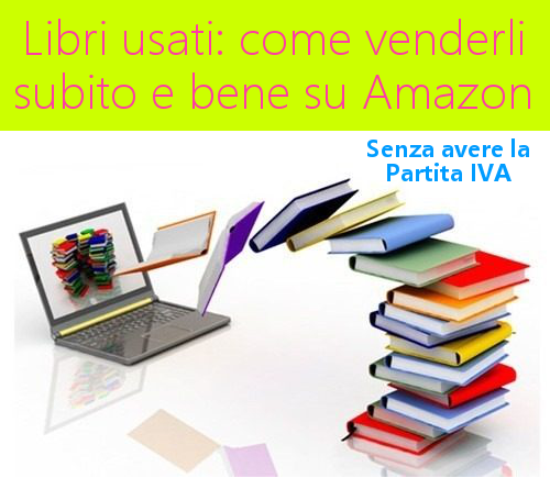 Libri di testo usati come venderli subito su Amazon
