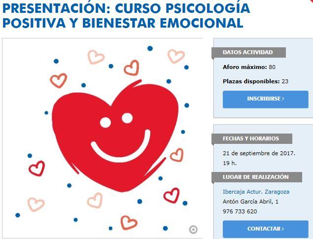 http://obrasocial.ibercaja.es/zaragoza/presentacion-curso-psicologia-positiva-y-bienestar-emocional