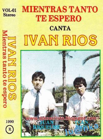 Iván Ríos-Vol 1-Mientras Tanto Te Espero-