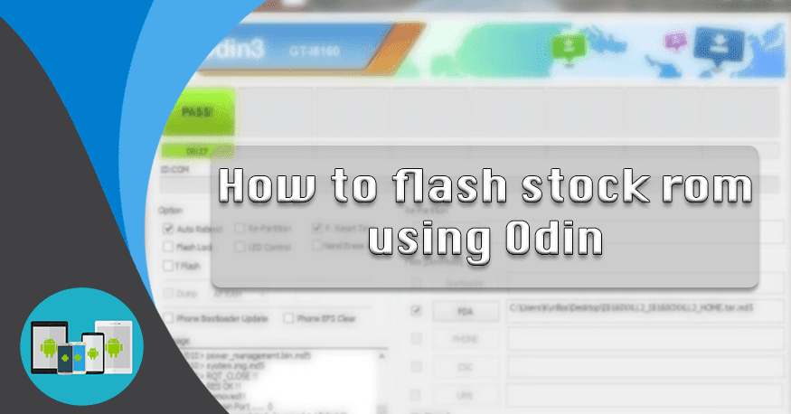 How to install stock ROM on Android using Odin