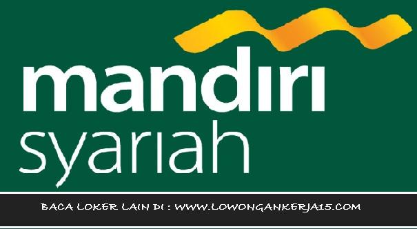 Lowongan kerja Bank Syariah Mandiri Medan