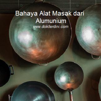 bahaya alat masak alumunium