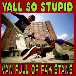 Yall So Stupid - Van Full Of Pakistans (1993) FLAC + 320 kbps