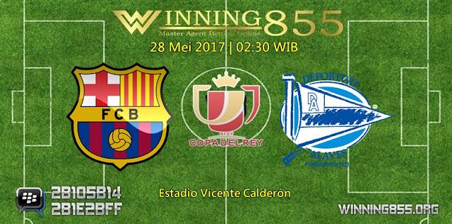 Prediksi Skor Barcelona vs Deportivo Alaves 28 Mei 2017