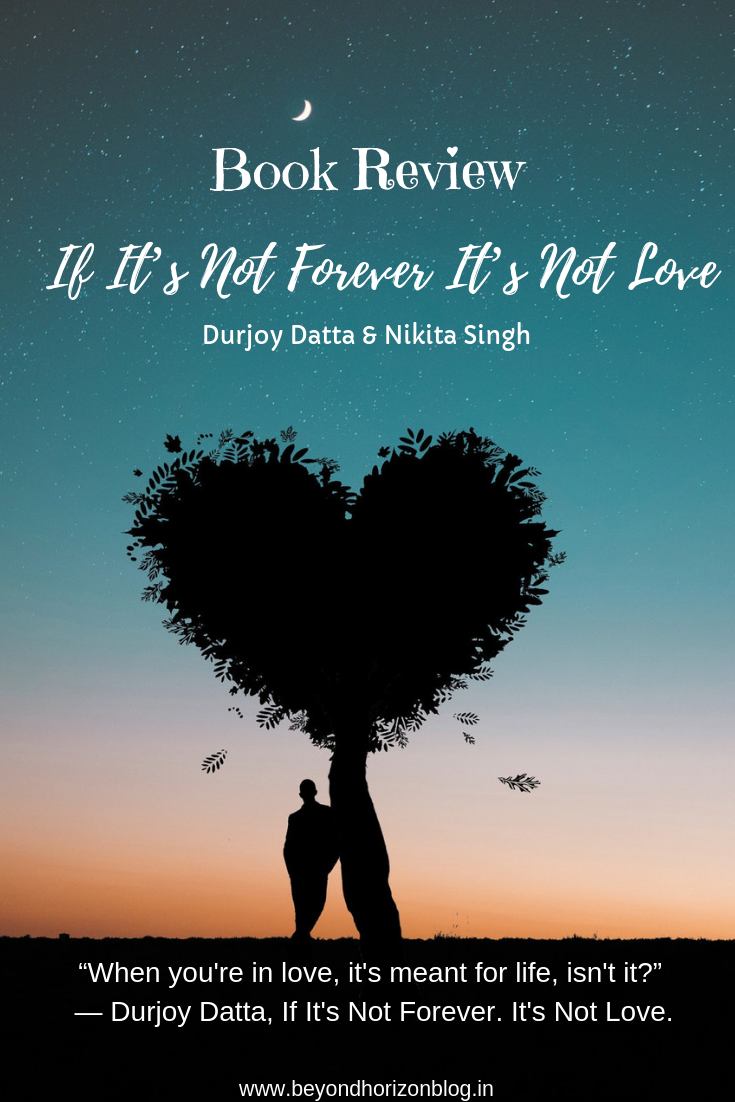 if its not forever its not love review