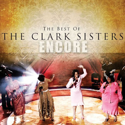 The Clark Sisters-Encore-