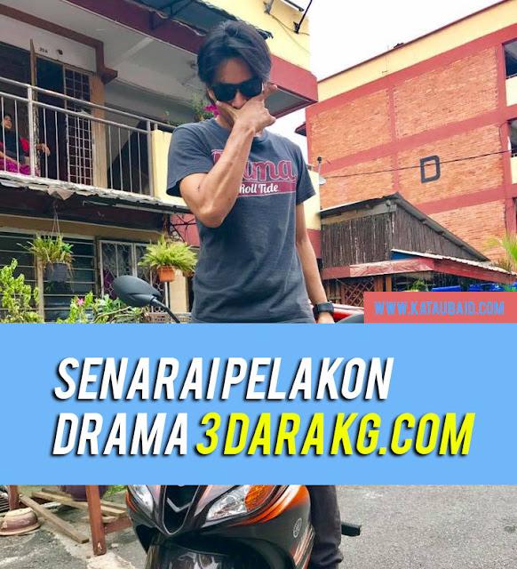 Senarai Pelakon Drama 3 Dara Kg.com