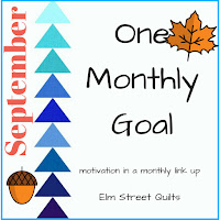 https://www.elmstreetquilts.com/2018/09/one-monthly-goal-september-goal-link-up.html