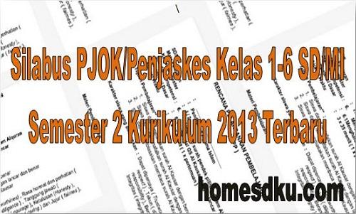 Silabus PJOK/Penjaskes Kelas 1-6 SD/MI Semester 2 Kurikulum 2013 Terbaru