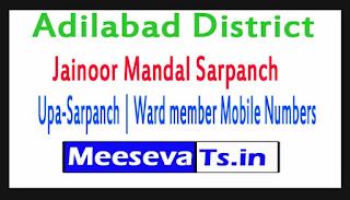 Jainoor Mandal Sarpanch | Upa-Sarpanch | Ward member Mobile Numbers List Adilabad District in Telangana State