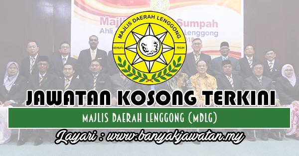 Jawatan Kosong 2018 di Majlis Daerah Lenggong (MDLg)