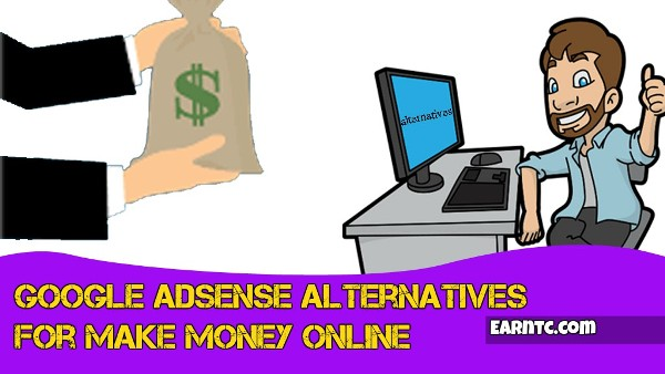 Google Adsense Alternatives for Make Money Online