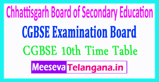 Chhattisgarh Board of Secondary Education CGBSE 10th Time Table 2018 Download