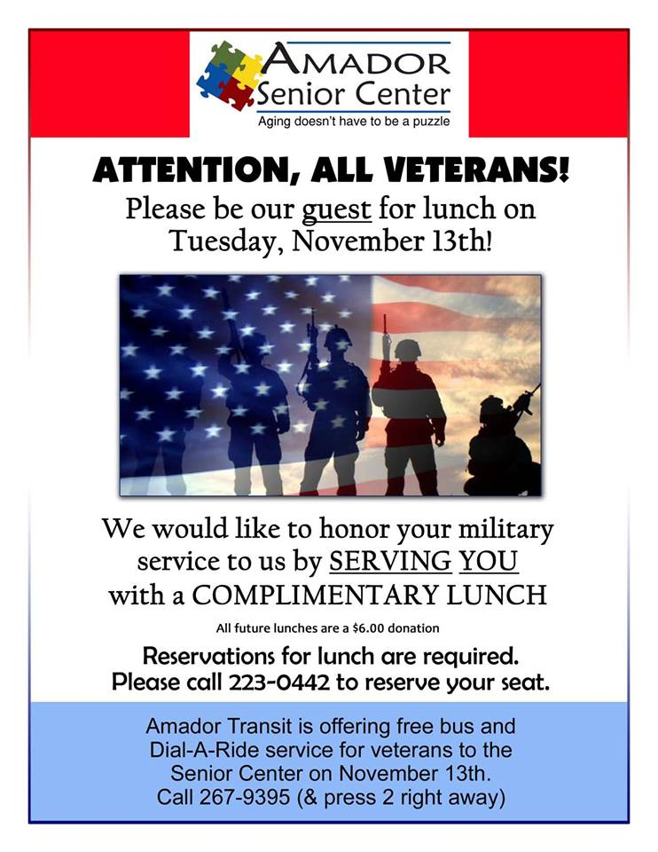 - Amador Senior Center: Veterans Lunch - Tues Nov 13