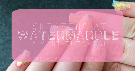 Nails | Cheating at Watermarble