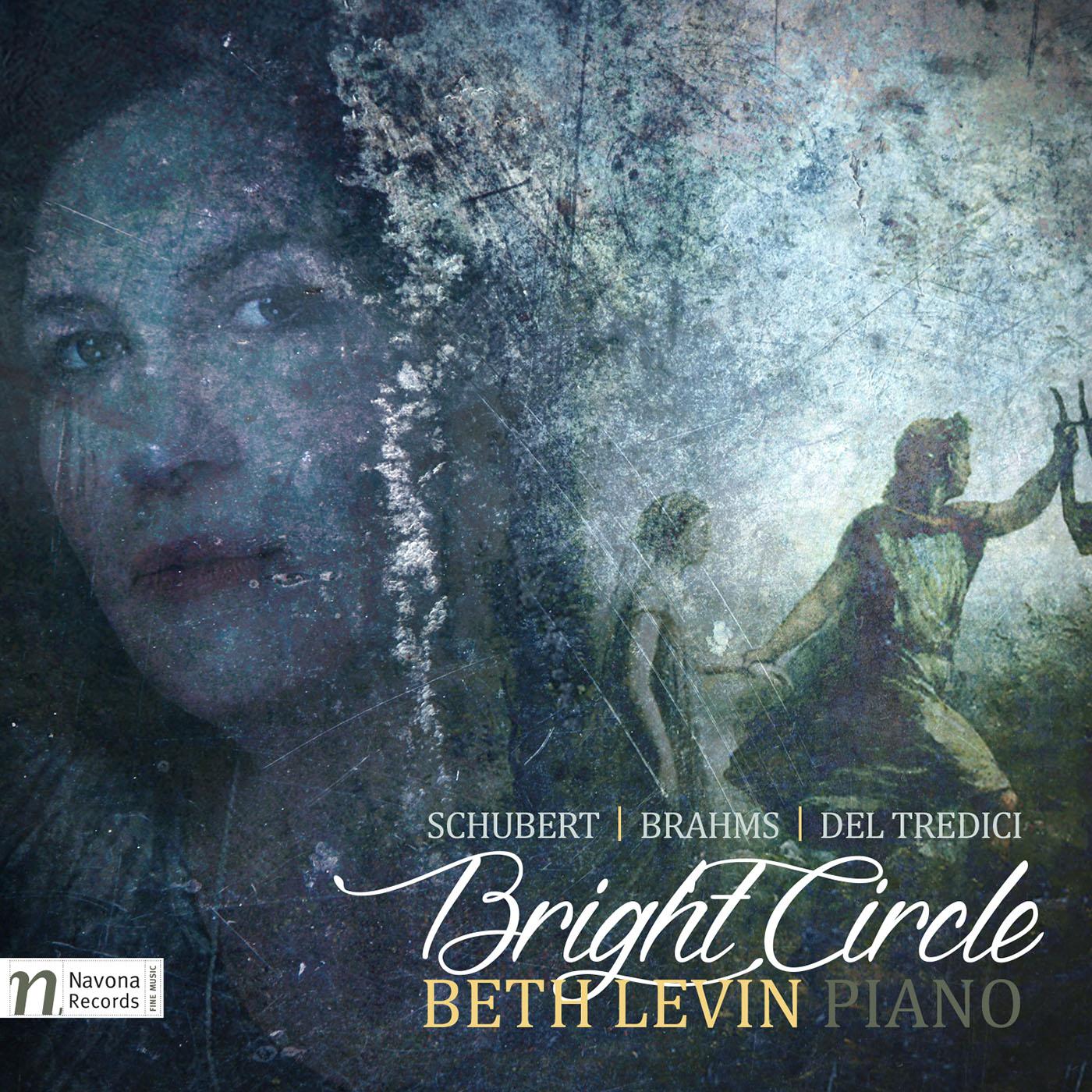 IN REVIEW: Franz Schubert, Johannes Brahms, & David Del Tredici - BRIGHT CIRCILE (Navona Records NV6074)