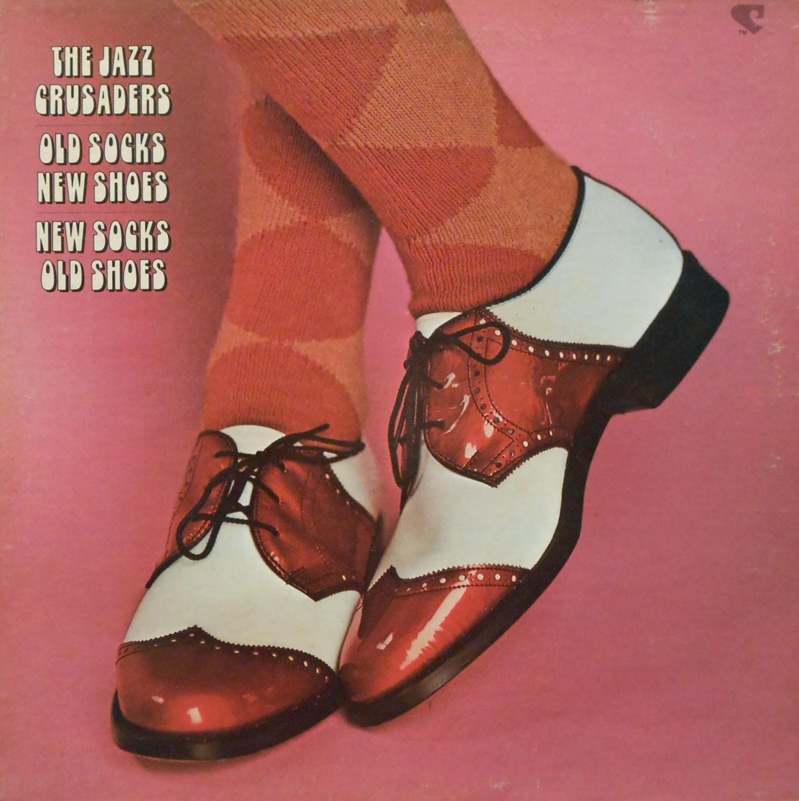 Jazz Crusaders Old Socks New Shoes Blogspot