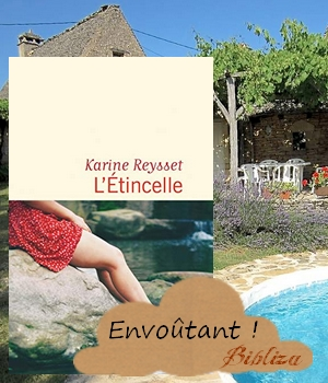 Karine Reysset L'étincelle Flammarion 2019 roman Dordogne apprentissage émancipation été 1993 avis chronique blog littéraire bloggeuse critique piscine envoûtant Muguet